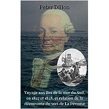 Voyage aux îles de la mer du Sud, en 1827 et 1828, et relation de la découverte du sort de La Pérouse (French Edition)