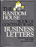 The Random House Book of Contemporary Business Letters, Strategic Communications Staff and Stephen P. Elliot, 0394581709