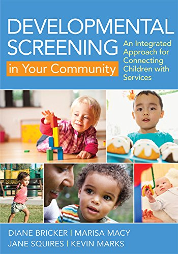 Developmental Screening in Your Community: An Integrated Approach for Connecting Children with - Md Macys