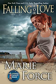 Falling for Love (Gansett Island Series Book 4) by [Force, Marie]