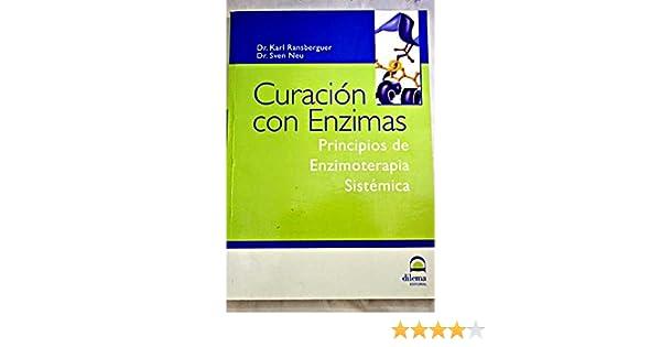 Curación con enzimas: principios de enzimoterapia sistémica ...
