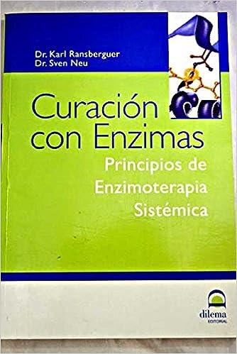 Curación con enzimas: principios de enzimoterapia sistémica: Amazon ...