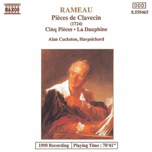 (Rameau: Pieces De Clavecin / Cinq Pieces / La Dauphine)