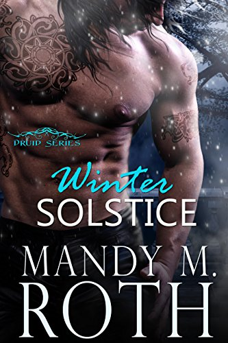 Winter Solstice: An Immortal Highlander Novella (Druid Book 3)