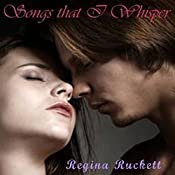 Songs That I Whisper: Warren Family, Book 2 | Regina Puckett