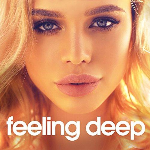 Feeling Deep (Best of Vocal Deep House - Chill out Set) (Best Of Vocal Deep House Music Chill Out)