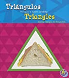 img - for Tri ngulos/Triangles: Tri ngulos a nuestro alrededor/Seeing Triangles All Around Us (Figuras geom tricas/Shapes) (Multilingual Edition) book / textbook / text book