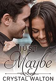 Just Maybe (Home In You Book 3)