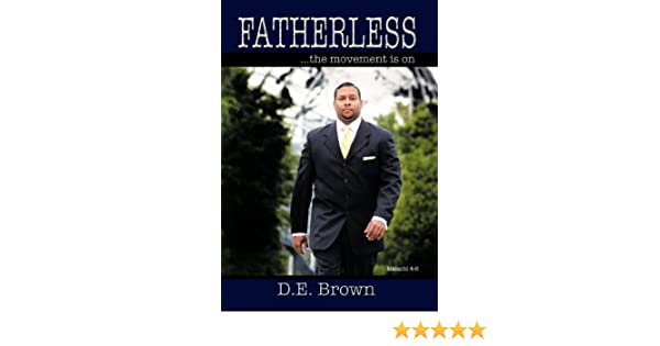 Fatherless : ...the movement is on