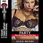 My Private Party: Hot MILF Sex at the Bar | Sadie Woods