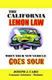 The California Lemon Law: When Your New Vehicle Goes Sour