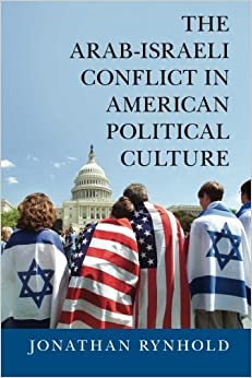 Book The Arab-Israeli Conflict in American Political Culture