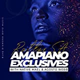 Amapiano Exclusives