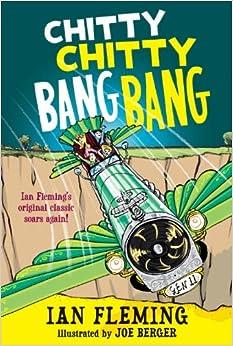 Chitty Chitty Bang Bang: The Magical Car: Ian Fleming, Joe ...