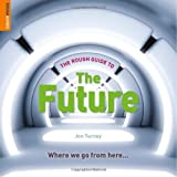 The Rough Guide to The Future by Jon Turney Picture