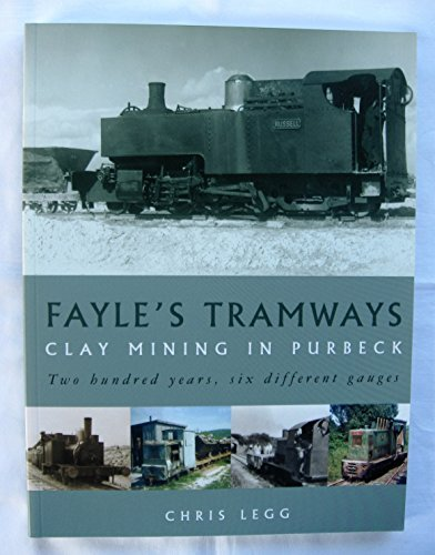 Fayle's Tramways: Clay Mining in Purbeck pdf