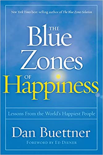 Amazon com: The Blue Zones of Happiness: Lessons From the