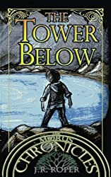 The Tower Below (The Morus Chronicles) (Volume 3)