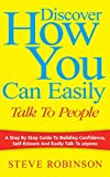 Discover How You Can Easily Talk To People