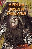 Africa Dream Theatre