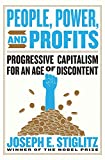 img - for People, Power, and Profits: Progressive Capitalism for an Age of Discontent book / textbook / text book