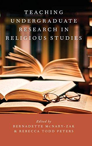 Teaching Undergraduate Research In Religious Studies (AAR Teaching Religious Studies)