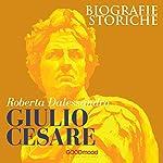 Giulio Cesare | Roberta Dalessandro