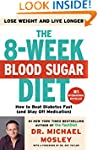 The 8-Week Blood Sugar Diet: How to B...