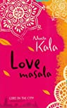 Love Masala par Kala