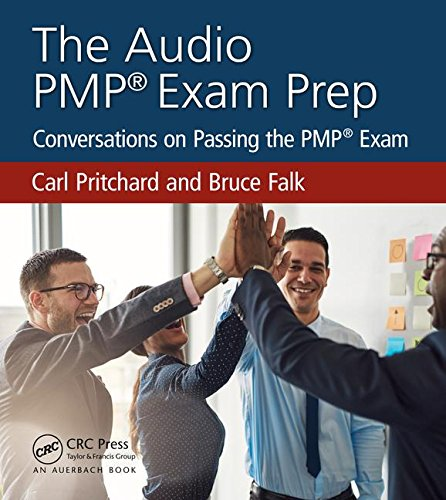 The Audio PMP Exam Prep: Conversations on Passing the PMP Exam
