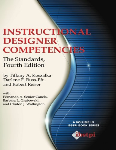 Instructional Designer Competencies: The Standards (Fourth Edition) (IBSTPI Book)