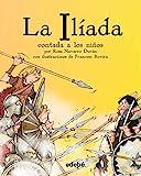 img - for La iliada contada a los ni os / The Iliada for Children (Spanish Edition) book / textbook / text book