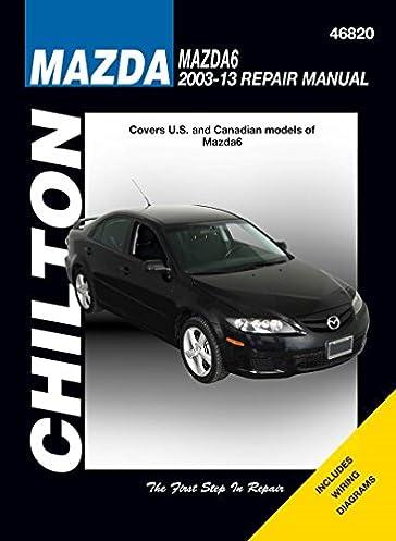 mazda 6 chilton amazon co uk haynes publishing 9781620922187 books rh amazon co uk 2003 Mazda 6 Clutxh Mazda 6 Shop Manual PDF