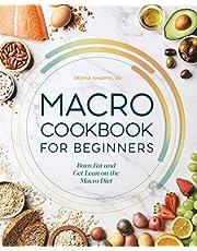 Macro Cookbook for Beginners: Burn Fat and Get Lean on the Macro Diet