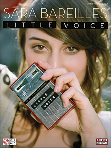 Sara Bareilles - Little Voice - Piano/Vocal/Guitar Artist Songbook by Hal Leonard