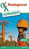 guide du routard madagascar 2016 french edition