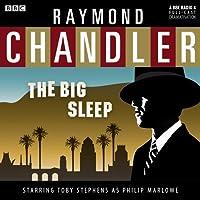 Raymond Chandler: The Big Sleep (Dramatised)