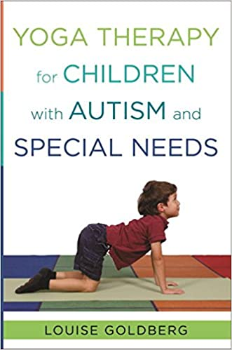 Yoga Therapy For Children With Autism And Special Needs 9780393707854 Medicine Health Science Books Amazon Com