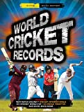 World Cricket Records (World Records)