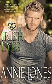 Irish Eyes (Stolen Hearts Romance Book 1) by [Jones, Annie]