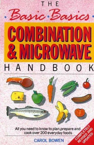 Combination and Microwave Handbook (Basic Basics) by Carol Bowen