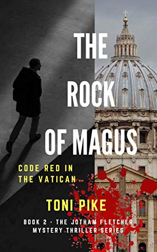 The Rock of Magus: Code Red in the Vatican (The Jotham ...