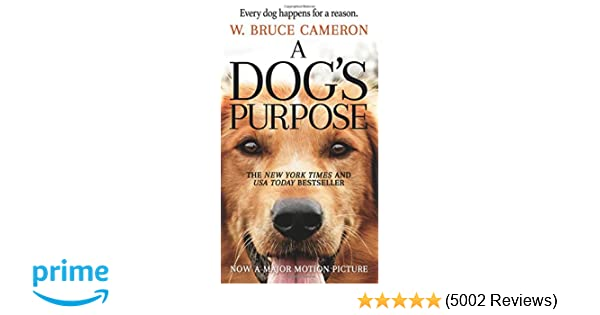 Amazon a dogs purpose a novel for humans 9780765388100 w amazon a dogs purpose a novel for humans 9780765388100 w bruce cameron books fandeluxe Images
