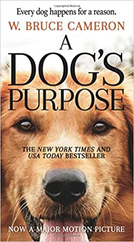Amazon a dogs purpose a novel for humans 9780765388100 w amazon a dogs purpose a novel for humans 9780765388100 w bruce cameron books fandeluxe Image collections