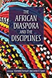 img - for The African Diaspora and the Disciplines book / textbook / text book