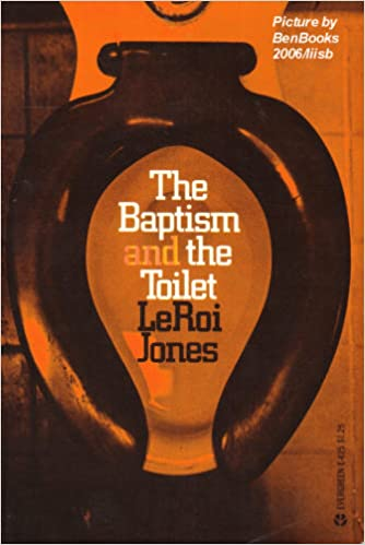 The baptism: & The toilet, (Evergreen playscript, no. 10)