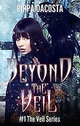 Beyond The Veil: A Muse Urban Fantasy (The Veil Series Book 1) (English Edition)