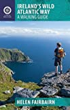 Ireland's Wild Atlantic Way: A Walking Guide (The Collins Press Guide) (Walking Guides)