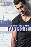 Faking It (Ringside Romance) (Volume 2)
