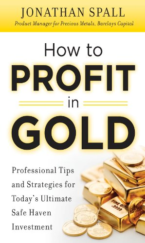 how-to-profit-in-gold-professional-tips-and-strategies-for-todays-ultimate-safe-haven-investment